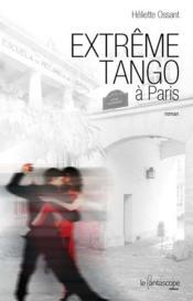 Extrême tango à Paris - Couverture - Format classique