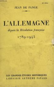 L'Allemagne Depuis La Revolution Francaise. 1789-1945. - Couverture - Format classique
