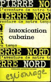 L'Aventure De Notre Temps N° 30 . Intoxication Cubaine. - Couverture - Format classique