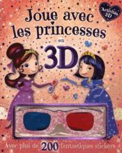 Joue avec les princesses en 3D - Couverture - Format classique