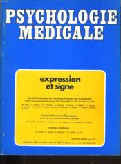 Psyhologie Medicale Tome 12. Expression Et Signe. - Couverture - Format classique