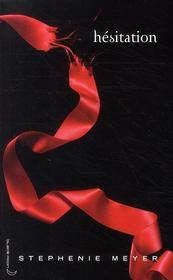 Twilight T.3 ; hésitation - Couverture - Format classique