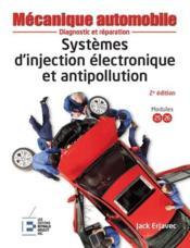 Systèmes d'injection électronique et antipollution ; diagnostic et réparation (2e édition) - Couverture - Format classique