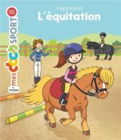 J'apprends l'équitation - Couverture - Format classique