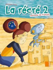 LA RECRE ; manuel niveau 2 - Couverture - Format classique