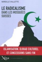 Le radicalisme dans les mosquées suisses - Couverture - Format classique