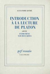 Introduction à la lecture de Platon ; entretiens sur Descartes - Intérieur - Format classique
