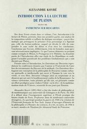 Introduction à la lecture de Platon ; entretiens sur Descartes - 4ème de couverture - Format classique