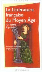 La littérature du moyen âge t.2 ; théâtre et poésie - Intérieur - Format classique