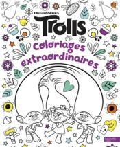 Les Trolls ; coloriages extraordinaires - Couverture - Format classique