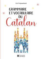 Grammaire et vocabulaire du Catalan - Couverture - Format classique