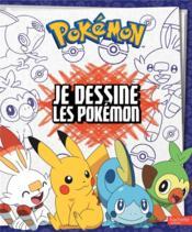 Je dessine les Pokémon - Couverture - Format classique