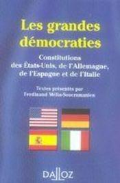 Les grandes democraties ; constitutions des etats-unis, de l'allemagne, de l'espagne et de l'italie - Intérieur - Format classique