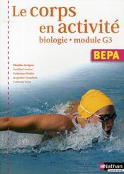 Le corps en activité ; biologie module G3 ; BEP agricole ; élève (édition 2008) - Intérieur - Format classique