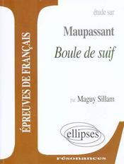 Etude Sur Maupassant Boule De Suif Epreuves De Francais - Intérieur - Format classique