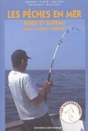 Les pêches en mer ; bord et bateau ; manche, atlantique, méditerranée - Couverture - Format classique