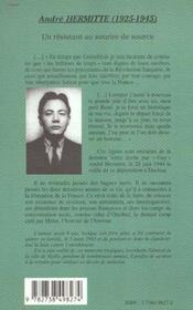 Andre Hermitte 1925-1945 ; Un Resistant Au Sourire De Source - 4ème de couverture - Format classique