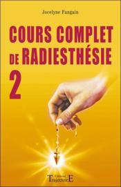 Cours complet de radiesthesie t.2 - Couverture - Format classique