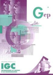 IGC ; informatique de gestion et de communication ; seconde ; option STG (3e édition) - Couverture - Format classique
