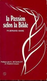 Passion Selon La Bible - Couverture - Format classique