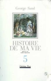 Histoire De Ma Vie T5 - Couverture - Format classique
