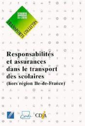 Responsabilités et assurances dans le transport des scolaires hors région Ile de France ; DC 06995 - Couverture - Format classique