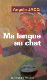 Ma langue au chat - Couverture - Format classique