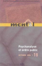 REVUE MENTAL T.18 ; psychanalyse et ordre public - Intérieur - Format classique