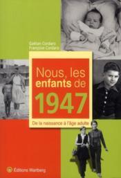 Nous, Les Enfants De 1947 - Couverture - Format classique