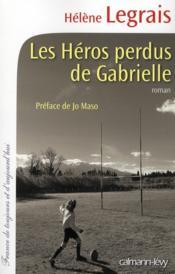 Les héros perdus de Gabrielle - Couverture - Format classique
