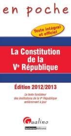 La constitution de la V République (4e édition) - Couverture - Format classique
