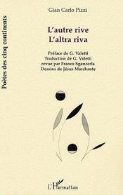 L'Autre Rive ; L'Altra Riva - Intérieur - Format classique