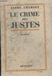 Le Crime Des Justes. - Couverture - Format classique