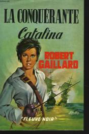 La Conquerante, Catalina. - Couverture - Format classique