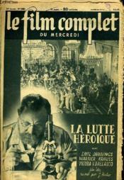 Le Film Complet Du Mercredi N° 2495 - 20e Annee - La Lutte Heroique - Couverture - Format classique