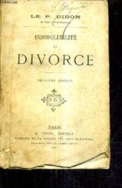 Indissolubilite Et Divorce / 2e Edition. - Couverture - Format classique