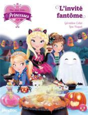 Une, deux, trois... princesses T.3 ; l'invité fantôme - Couverture - Format classique