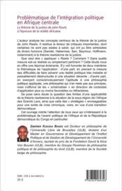 Problématique de l'intégration politique en Afrique centrale ; la théorie de la justice de John Rawls à l'épreuve de la réalité africaine - 4ème de couverture - Format classique