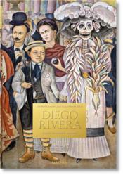 Diego Rivera ; toutes les oeuvres murales - Couverture - Format classique