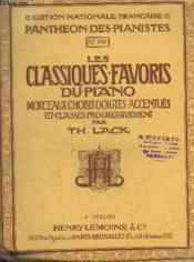 Les Classiques Favoris Du Piano - Morceaux Choisis Doigtes Accentues Et Classes Progressivement - Couverture - Format classique