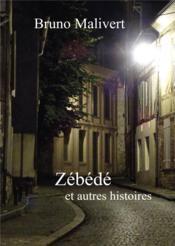 Zébédé - Couverture - Format classique