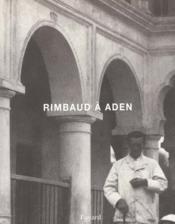 Rimbaud a aden - Couverture - Format classique