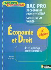 Économie et droit ; 1ère/terminale pro ; bac pro transversal ; secrétariat comptabilité commerce vente (édition 2008) - Intérieur - Format classique