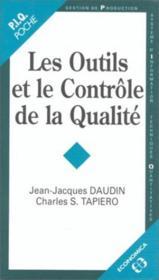 Les Outils Et Le Controle De La Qualite - Couverture - Format classique