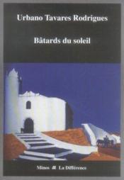 Bâtards du soleil - Couverture - Format classique