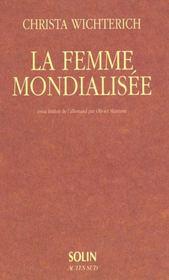 La femme mondialisee - Intérieur - Format classique