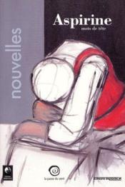 Aspirine ; maux de tête - Couverture - Format classique