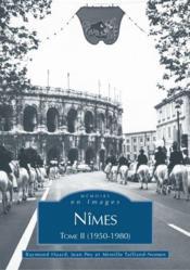 Nîmes t.2 ; 1950-1980 - Couverture - Format classique