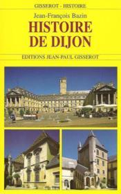 Histoire de Dijon - Couverture - Format classique
