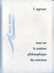 Essai sur le systeme philosophique des stoîciens - Couverture - Format classique